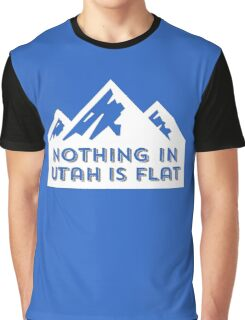 Nothing in Utah is Flat Big Peaks Graphic T-Shirt