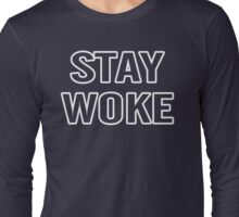 Stay Woke Lives Matter Long Sleeve T-Shirt