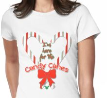 I'm here for the Candy Canes Womens Fitted T-Shirt