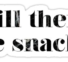 Will there be snacks Sticker