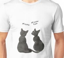 Black cats, meow,  Unisex T-Shirt