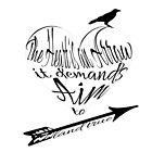 The Heart is an Arrow (with Crow)- Six of Crows Inspired Typography by Cait Jacobs