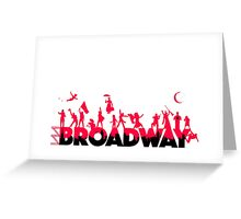 A Celebration of Broadway Greeting Card