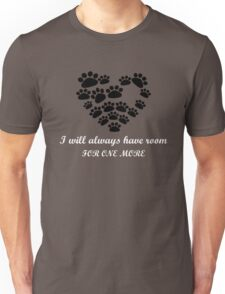 i will always have room for one more  Unisex T-Shirt