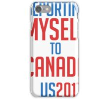 Deporting Myself to Canada Election Outcome iPhone Case/Skin