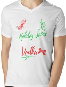 I am Full of Holiday Spirit and it's called Vodka Christmas Party  Mens V-Neck T-Shirt