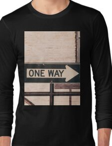 One Way Long Sleeve T-Shirt