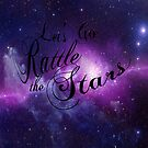 Let's Go Rattle The Stars - Throne of Glass Design by Cait Jacobs