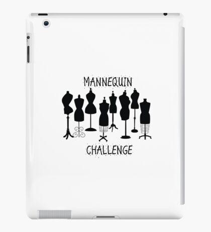 Mannequin Challenge iPad Case/Skin