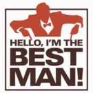 Hello, I m the best man by artpolitic