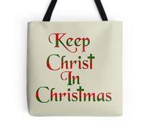 Keep Christ In Christmas Tote Bag