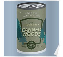 Canned Woods Poster