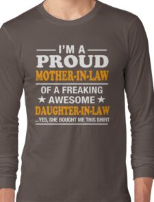 Proud Mother In Law Of Awesome Daughter In Law T-Shirt Long Sleeve T-Shirt