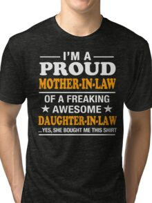 Proud Mother In Law Of Awesome Daughter In Law T-Shirt Tri-blend T-Shirt