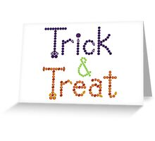 Trick and Treat Greeting Card