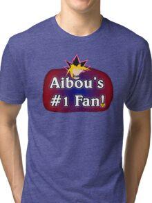 Aibou's # 1 Fan Tri-blend T-Shirt