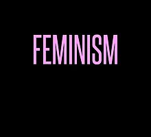 FEMINISM by Grace Richards
