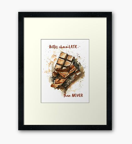 ChocoLATE Framed Print