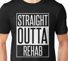 STRAIGHT OUTTA REHAB Unisex T-Shirt