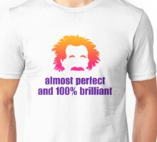 Almost perfect and awesome Unisex T-Shirt