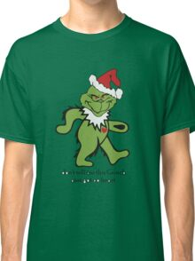 Don't Tell me this Grinch aint got no heart Classic T-Shirt