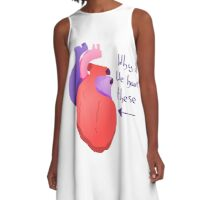 Heart - Why do we have them? A-Line Dress