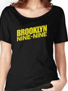 Brooklyn nine nine - tv series Women's Relaxed Fit T-Shirt