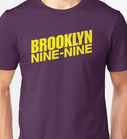 Brooklyn nine nine - tv series Unisex T-Shirt