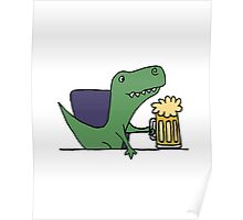 Funky Funny Cool T-rex Dinosaur Drinking Beer Poster