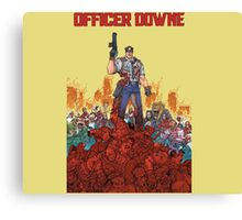 Officer Downe Canvas Print