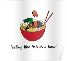Fish in a bowl Poster