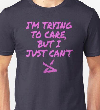 Jinx LOL - I'm trying to care, but I just can't Unisex T-Shirt