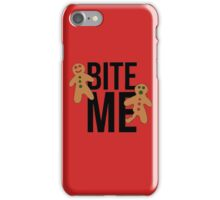 Bite me gingerbread man iPhone Case/Skin
