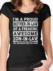 I'm A Proud Mother In Law Of A Freaking Awesome Son In Law  Women's Fitted Scoop T-Shirt