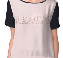 MANIAC Chiffon Top
