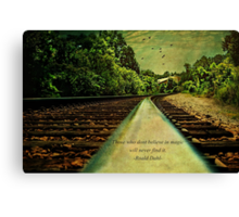 Do you believe in magic? Canvas Print