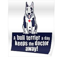 A bull terrier a day... Poster