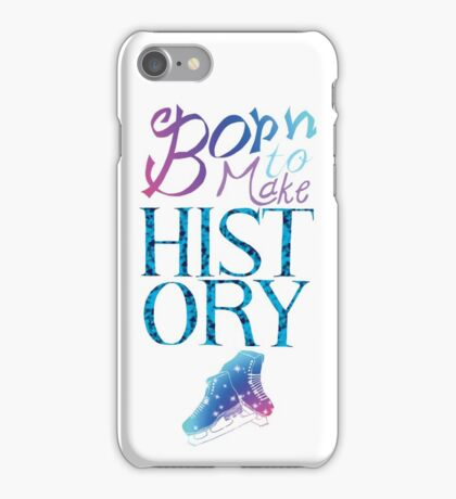 Born To Make History iPhone Case/Skin