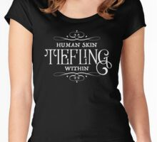 Human Skin, Tiefling Within Women's Fitted Scoop T-Shirt