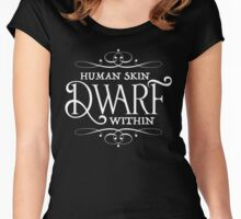 Human Skin, Dwarf Within Women's Fitted Scoop T-Shirt