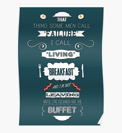 Breakfast quote Poster