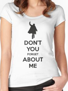 Don't you forget about me Women's Fitted Scoop T-Shirt