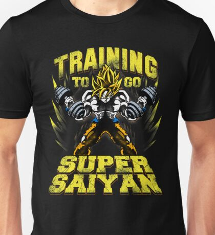 training to go super saiyan ssj gym Unisex T-Shirt