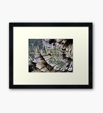 Magic Is Closer Than You Think Framed Print