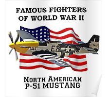 Famous Fighters - P-51 Mustang Poster