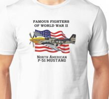 Famous Fighters - P-51 Mustang Unisex T-Shirt