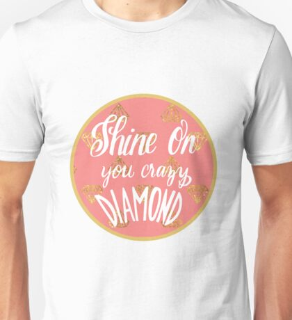 Shine On Unisex T-Shirt