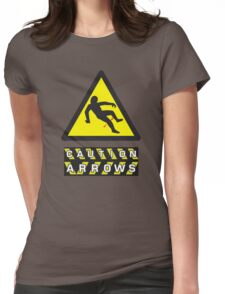 Caution: Arrows Womens Fitted T-Shirt