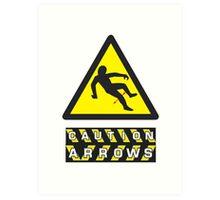 Caution: Arrows Art Print