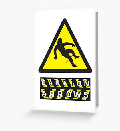 Caution: Arrows Greeting Card